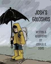 Josh's Galoshes