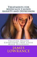 Treatments for Medically Caused Anxiety and Depression