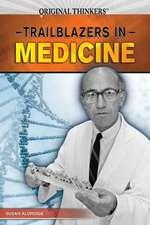 Trailblazers in Medicine