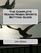 The Complete Round Robin Sports Betting Guide