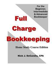 Full Charge Bookkeeping, Home Study Course Edition