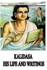 Kalidasa His Life and Writings
