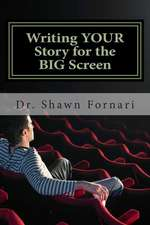 Writing Your Story for the Big Screen:  Taking the Right Lessons for Combating Weapons of Mass Destruction