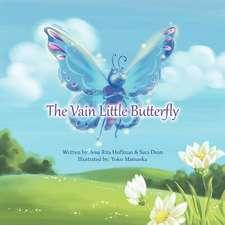 The Vain Little Butterfly