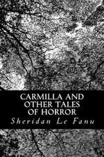 Carmilla and Other Tales of Horror