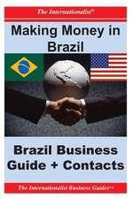 Making Money in Brazil