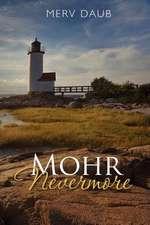 Mohr Nevermore