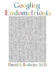 Googling Endometriosis:  The Lost Centuries
