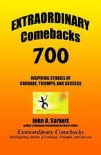 Extraordinary Comebacks 700