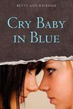 Cry Baby in Blue