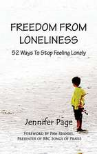 Freedom from Loneliness