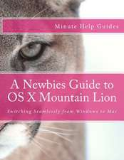 A Newbies Guide to OS X Mountain Lion