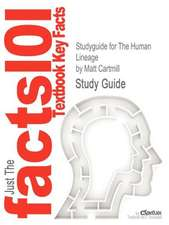 Studyguide for the Human Lineage by Cartmill, Matt, ISBN 9780471214915