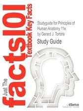 Studyguide for Principles of Human Anatomy 11E by Tortora, Gerard J., ISBN 9780470279885