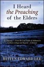 I Heard the Preaching of the Elders