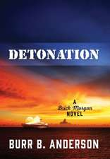 Detonation: A Brick Morgan Novel