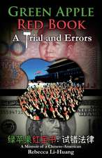 Green Apple Red Book:  A Memoir of a Chinese-American