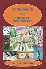 Economics for the Non-Economist
