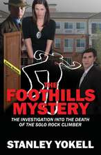 The Foothills Mystery