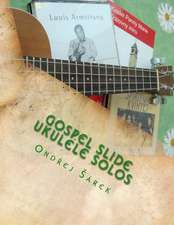 Gospel Slide Ukulele Solos