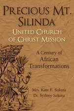 Precious Mt. Silinda United Church of Christ Mission