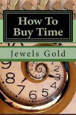 How to Buy Time