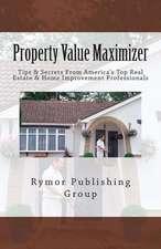 Property Value Maximizer
