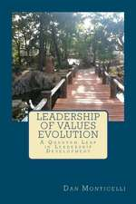Leadership of Values Evolution