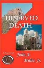 Deserved Death:  Pima