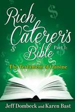 The Rich Caterer's Bible