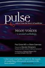 Pulse--Voices from the Heart of Medicine