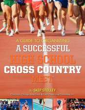 A Guide to Organizing a Successful High School Cross Country Meet