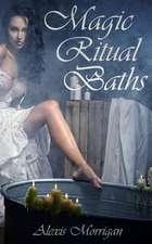 Magic Ritual Baths