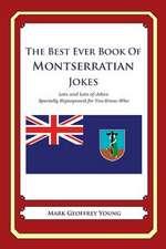 The Best Ever Book of Montserratian Jokes