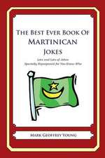 The Best Ever Book of Martinican Jokes