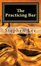 The Practicing Bar