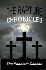 The Rapture Chronicles