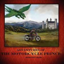 Adventures of the Motorcycle Prince