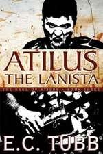 Atilus the Lanista