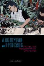 ARCHIVING AN EPIDEMIC