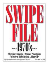 Swipe File 1970's Advertising Campaigns ... Volume VII+