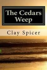 The Cedars Weep