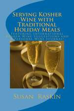 Serving Kosher Wine with Traditional Holiday Meals