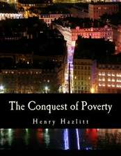 The Conquest of Poverty