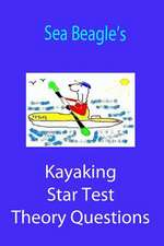 Sea Beagle's Kayaking Star Test Theory Questions