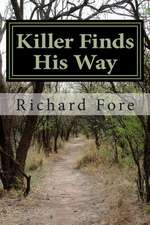 Killer Finds His Way