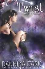 Twist a Mageri Series Novel
