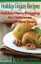 Holiday Vegan Recipes