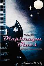 Writing the Diaphragm Blues and Other Sexual Cacophonies