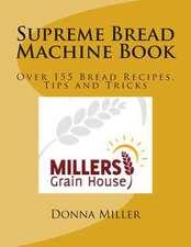 Supreme Bread Machine Book